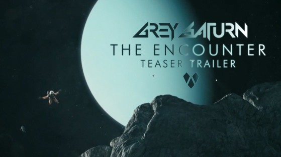 "Grey Saturn ""The Encounter (Teaser Trailer)"" Video"
